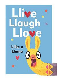 llive llaugh llove llike a llama book cover