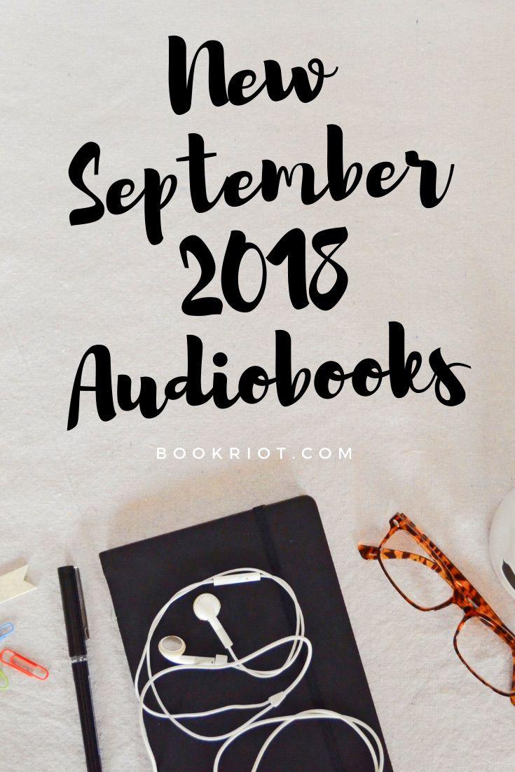 New audiobooks in September 2018. audiobooks | new audiobooks | september audiobooks | audiobooks to listen to