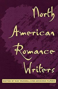 North American Romance Writers edited by Kay Mussell and Johanna Tunon cover