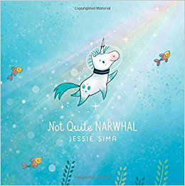 Cover of Not Quite Narhwal by Sima