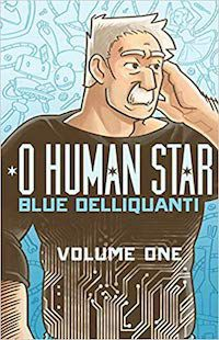 O Human Star by Blue Delliquanti book cover