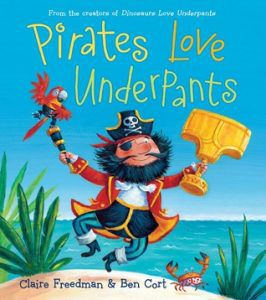 pirates love underpants by claire freedman and ben cort cover image