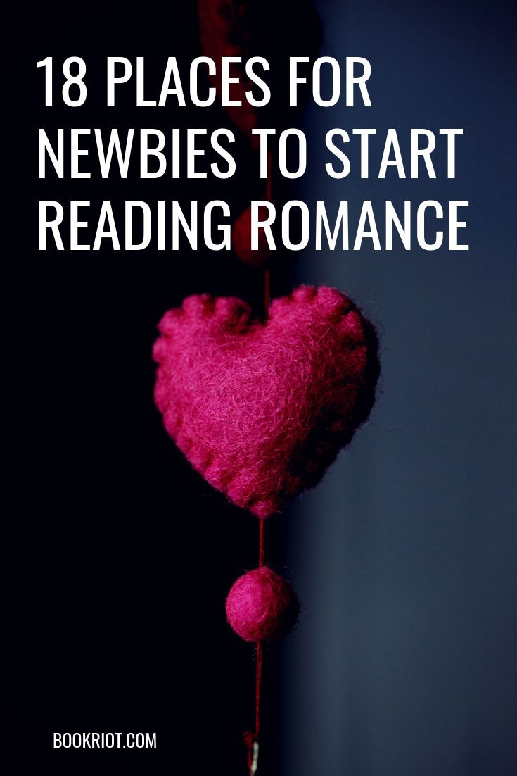 18 great places to begin if you want to read romance. book lists | reading lists | romance books | romance books to read