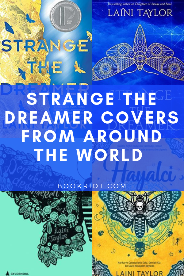 Strange the Dreamer Covers From Around the World from Strange the Dreamer Cover Roundup | bookriot.com