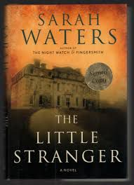 Cover of The Little Stranger by Sarah Waters. There is a mansion on a dark hill.