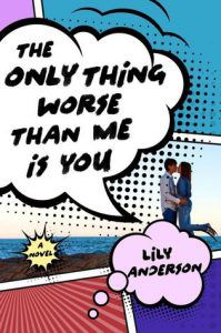 The Only Thing Worse Than Me Is You cover