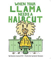 when your llama needs a haircut book cover