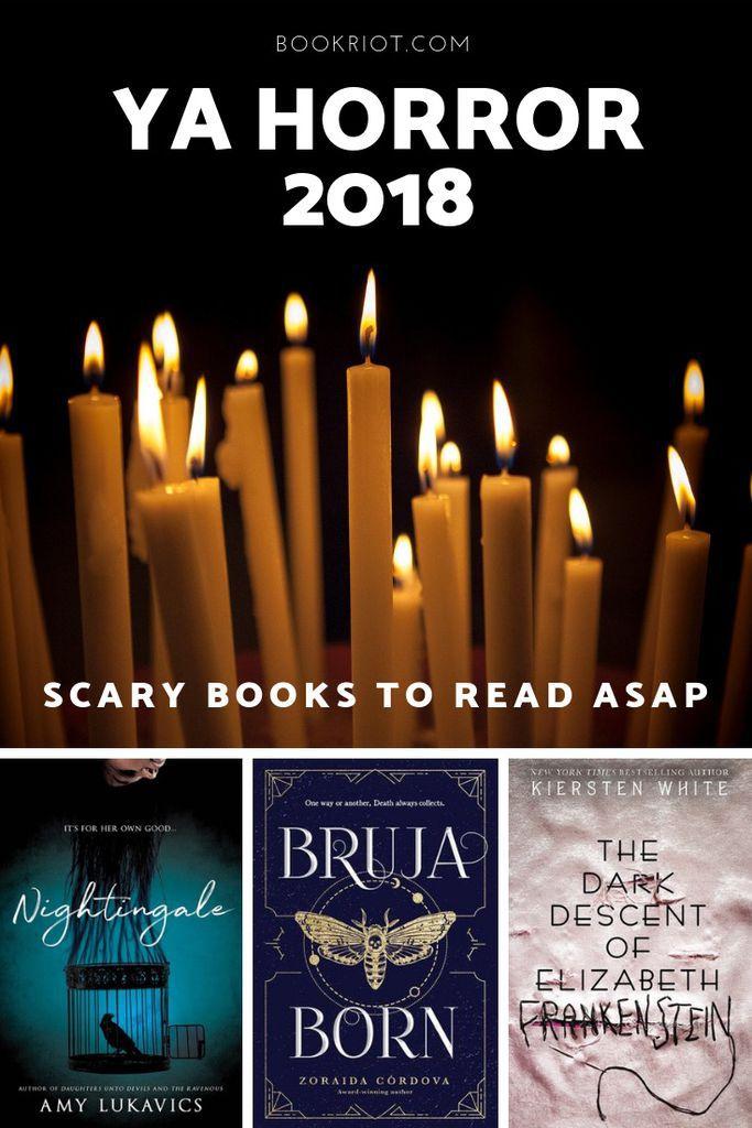 YA horror 2018 books to read. YA horror   YA horror books   YA horror books of 2018   2018 YA horror books   New horror books   new horror books for teens   teen reads   YA books   book lists   #YALit