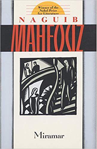 Miramarby Naguib Mahfouz, translated byFatma Moussa Mahmoud