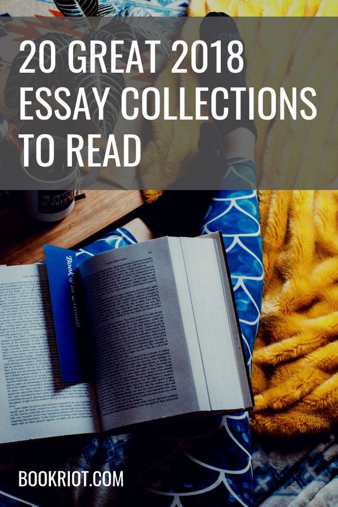 20 great 2018 essay collections to read right now. essays | essay collections | book lists | nonfiction books | nonfiction essays