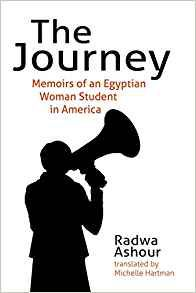 THE JOURNEY BY RADWA ASHOUR, TRANSLATED BY MICHELLE HARTMAN