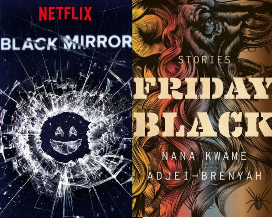 Black Mirror poster and Friday Black cover