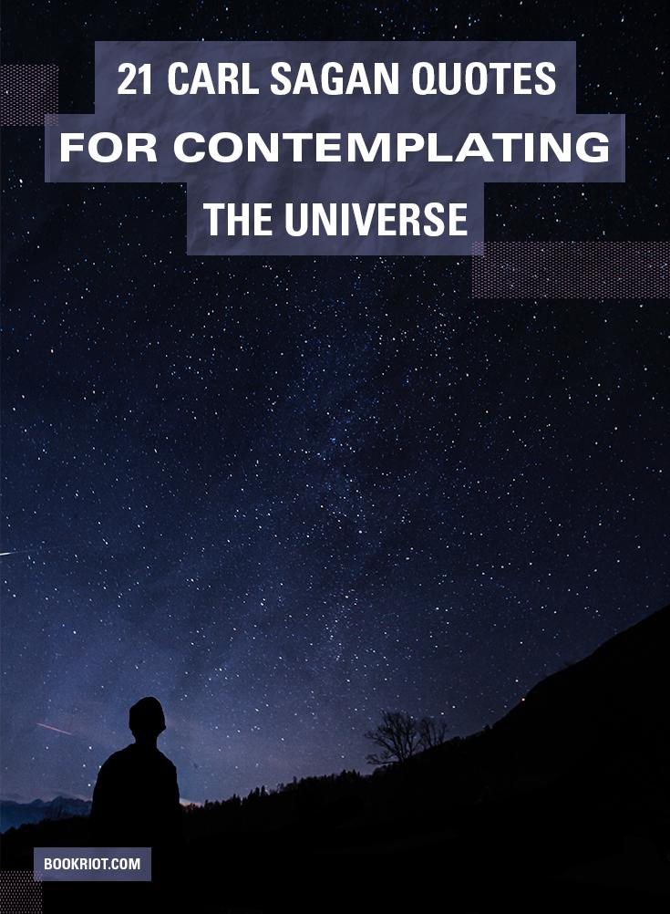carl sagan quotes for contemplating the universe book riot