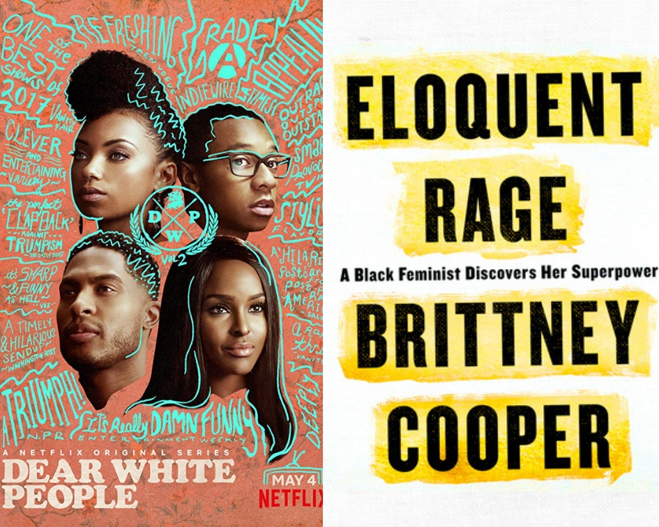 Dear White People poster and Eloquent Rage cover