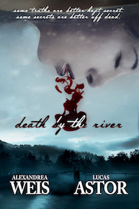 Featured Book Trailer: DEATH BY THE RIVER by Alexandrea Weis and Lucas Astor