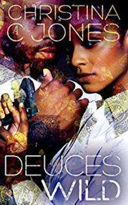 Deuces Wild by Christina C Jones