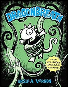 Dragonbreath by Ursula Vernon