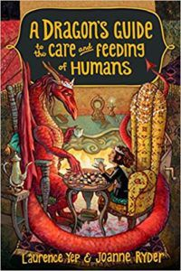 Book cover of A Dragon's Guide to the Care and Feeding of Humans by Laurence Yep