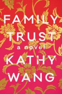 Family Trust by Kathy Wang cover