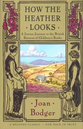 How The Heather Looks cover by Joan Bodger