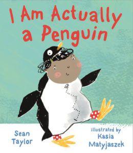 I Am Actually A Penguin Sean Taylor