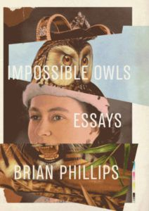 Impossible Owls Brian Phillips cover