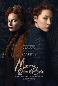Poster for 2018 movie Mary Queen of Scots