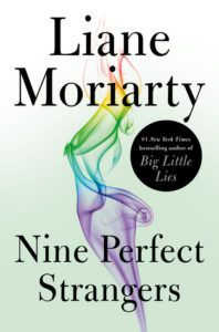 Nine Perfect Strangers by Liane Moriarty cover
