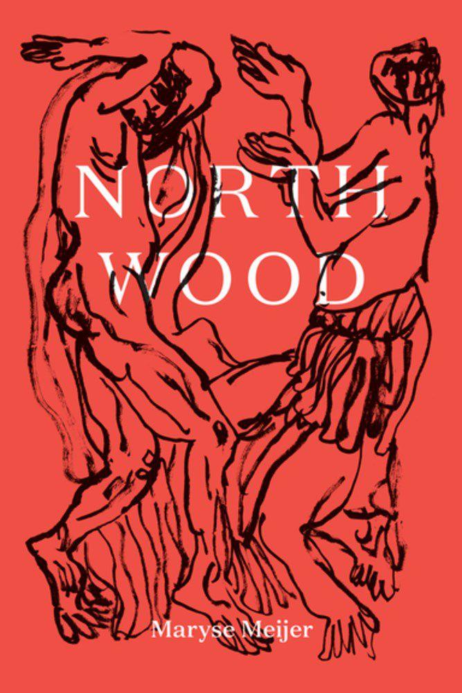 Northwood by Maryse Meijer