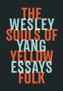 Souls of Yellow Folk Wesley Yang cover