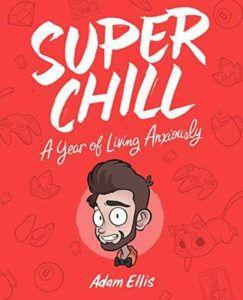 Super Chill by Adam Ellis cover