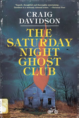 cover of The Saturday Night Ghost Club by Craig Davidson