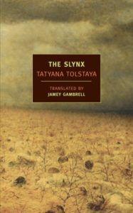 The Slynx by Tatyana Tolstaya
