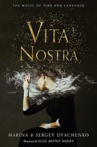 Vita Nostra by Marina and Sergey Dyachenko
