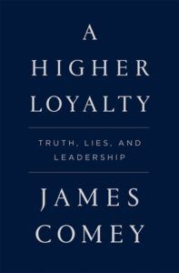 a higher loyalty james comey