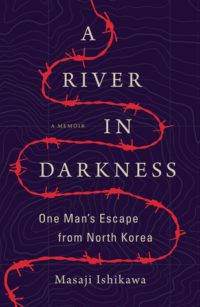 cover for A River in Darkness by Masaji Ishikawa