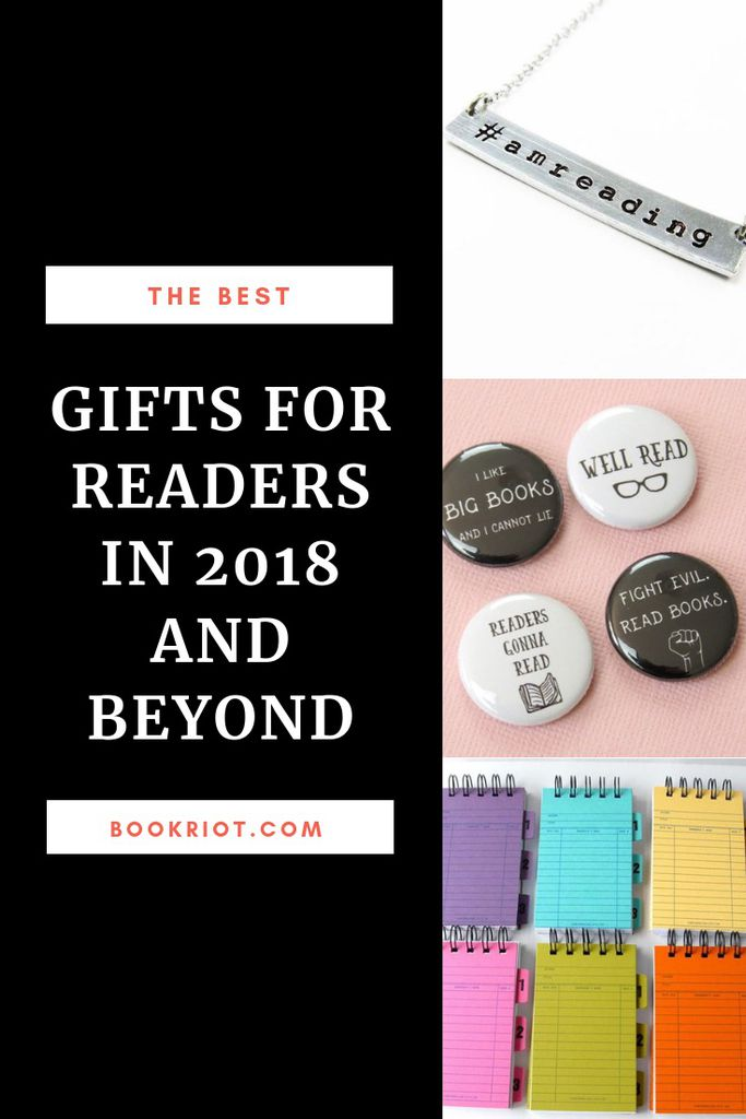 The best gifts for readers 2018 and beyond. book gifts | gift guides | gifts for readers | gifts for book lovers | gifts for people who read | reading gifts | bookish gifts | literary gifts | literary gifts for readers | holiday gift guides