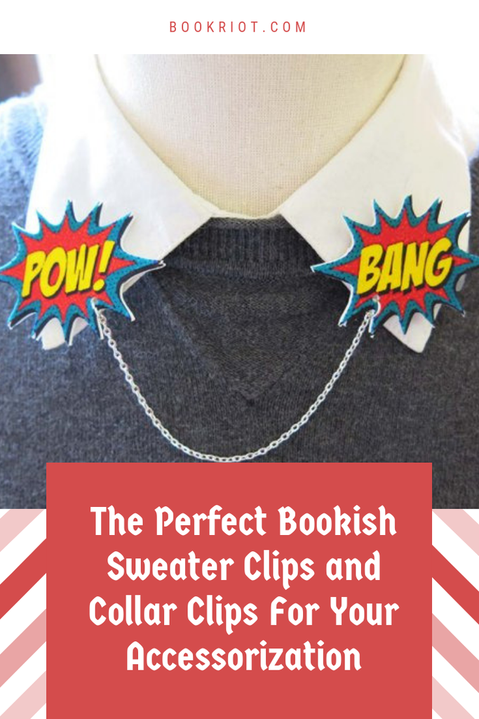 The perfect bookish sweater clips and collar clips. books | book fetish | collar clips | sweater clips | book nerds | gifts for readers