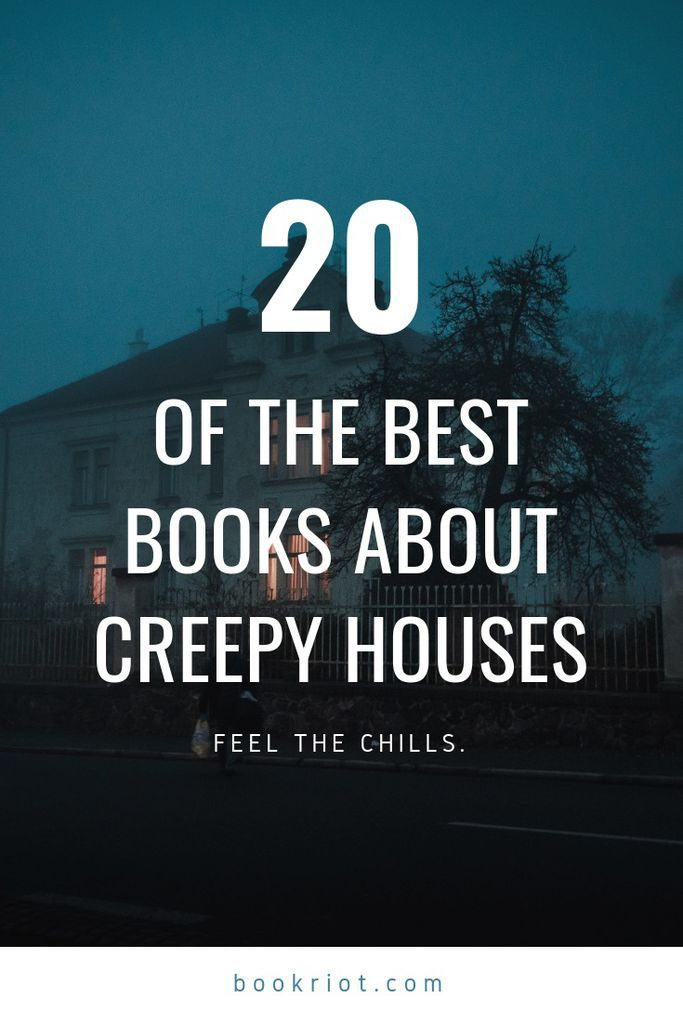 Chills and thrills abound in these 20 books about creepy houses. horror books | book lists | haunted houses | haunted house books | scary books