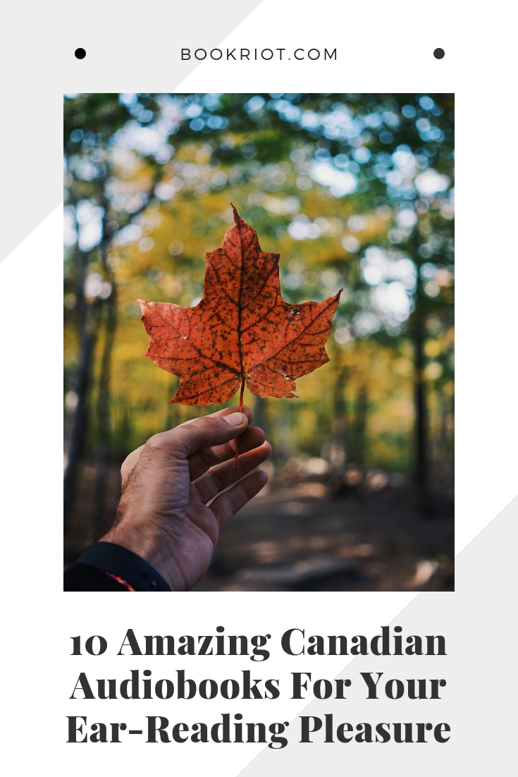 10 amazing Canadian audiobooks to listen to. audiobooks | canadian literature | canadian audiobooks | book lists