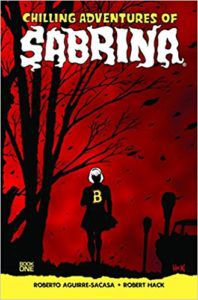 Chilling Adventures of Sabrina from 6 Spooky Comics To Get In The Halloween Spirit | bookriot.com