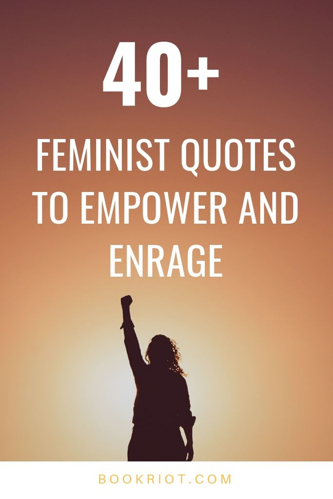 40+ Empowering Feminist Quotes To Keep You Fighting the Good ...