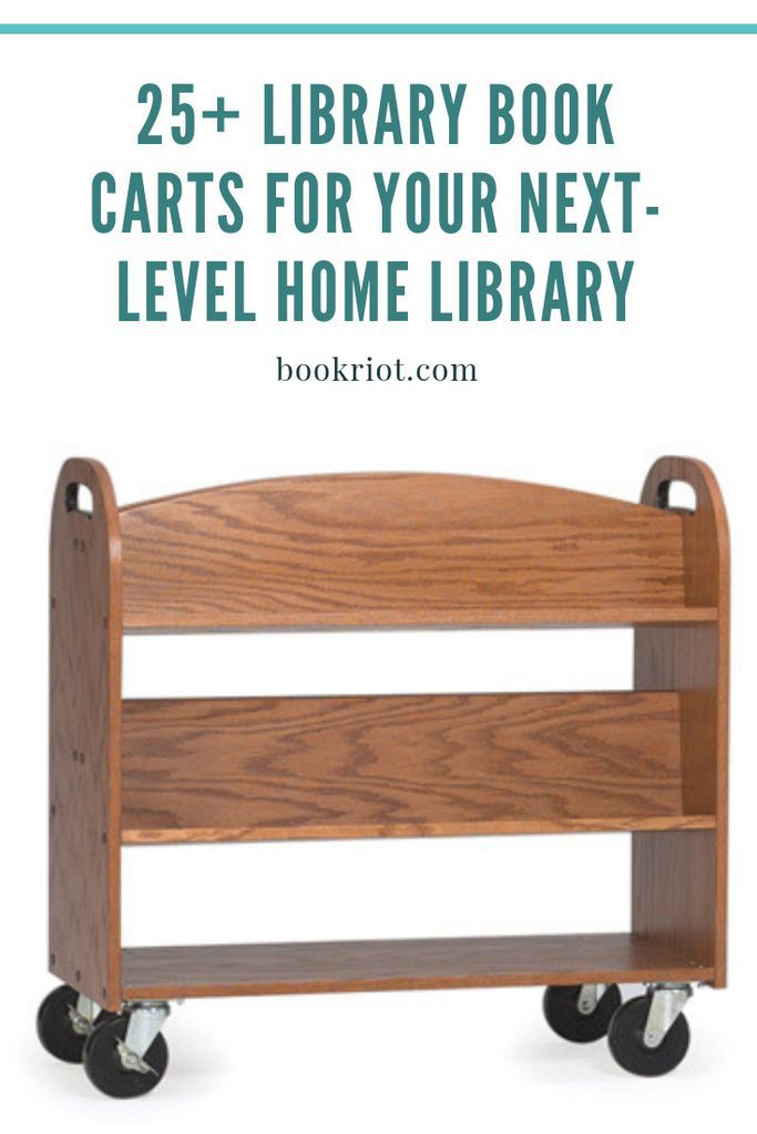 Over 25 badass library book carts to up your home library game. library book carts | book carts | home library