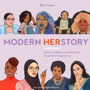 cover of modern HERstory by Blair Imani illustrated by monique le