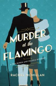 Murder at the Flamingo by Rachel McMillan - Historical Mysteries, Book Riot