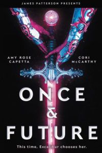Once and Future from 25 YA Books To Add To Your Winter TBR | bookriot.com