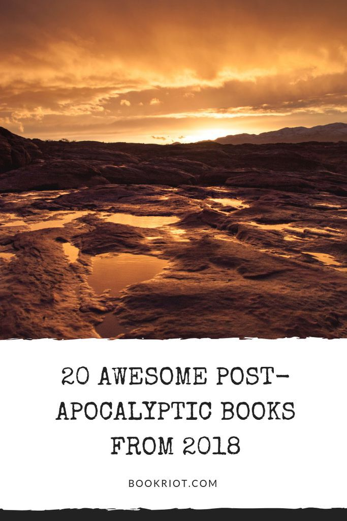 20 awesome post-apocalyptic books from 2018 to put on your to-read list. book lists | science fiction | post-apocalyptic books | apocalypse books