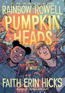 Pumpkinheads from 50 YA Books That Should Be Added to Your 2019 TBR ASAP | bookriot.com
