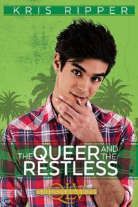 cover of the queer and the restless by kris ripper