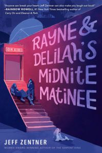 Rayne & Delilah's Midnite Matinee from 50 YA Books To Add To Your 2019 TBR ASAP | bookriot.com